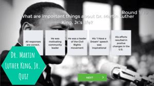 Dr. Martin Luther King, Jr. Quiz