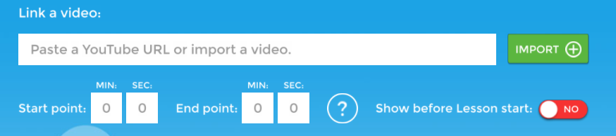 Improved the UX for YouTube video start and stop time