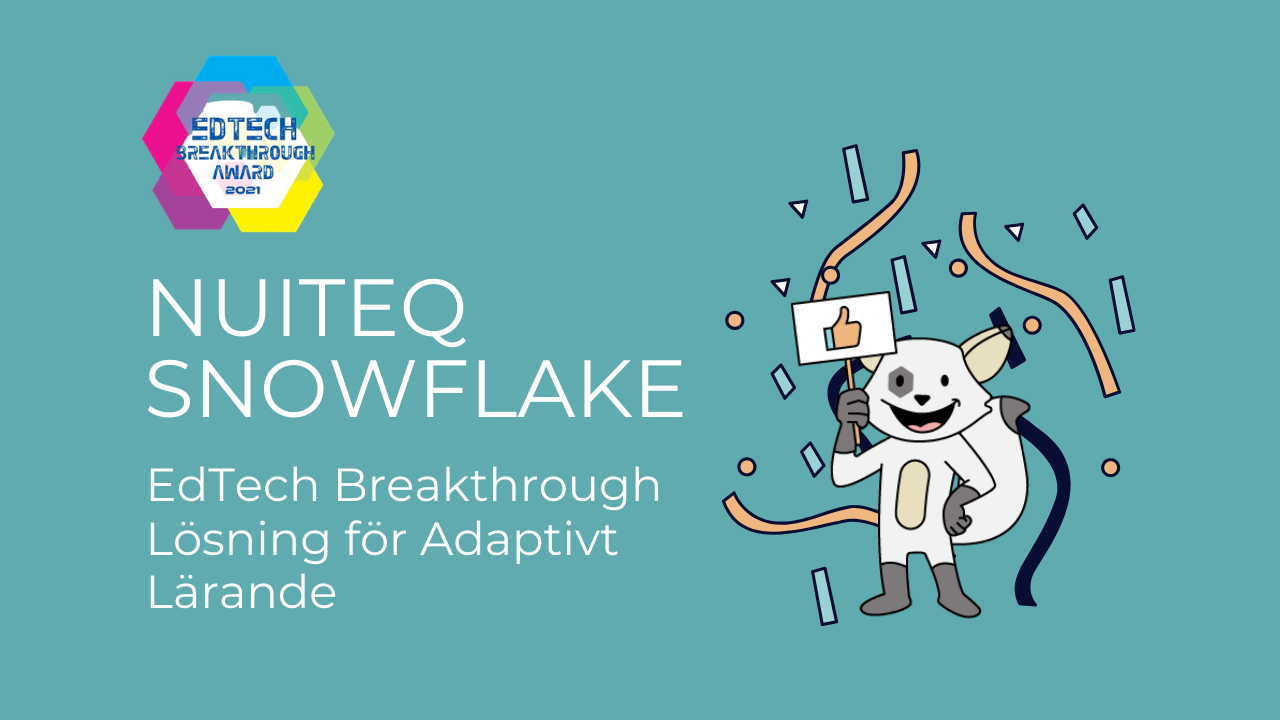 NUITEQ Snowflake vinner Adaptive Learning Solution of the Year EdTech Breakthrough Award
