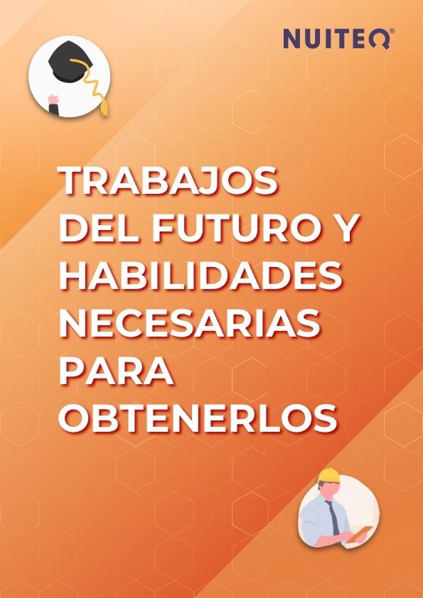 trabajos del futuro y habilidades necesarias para obtenirlos