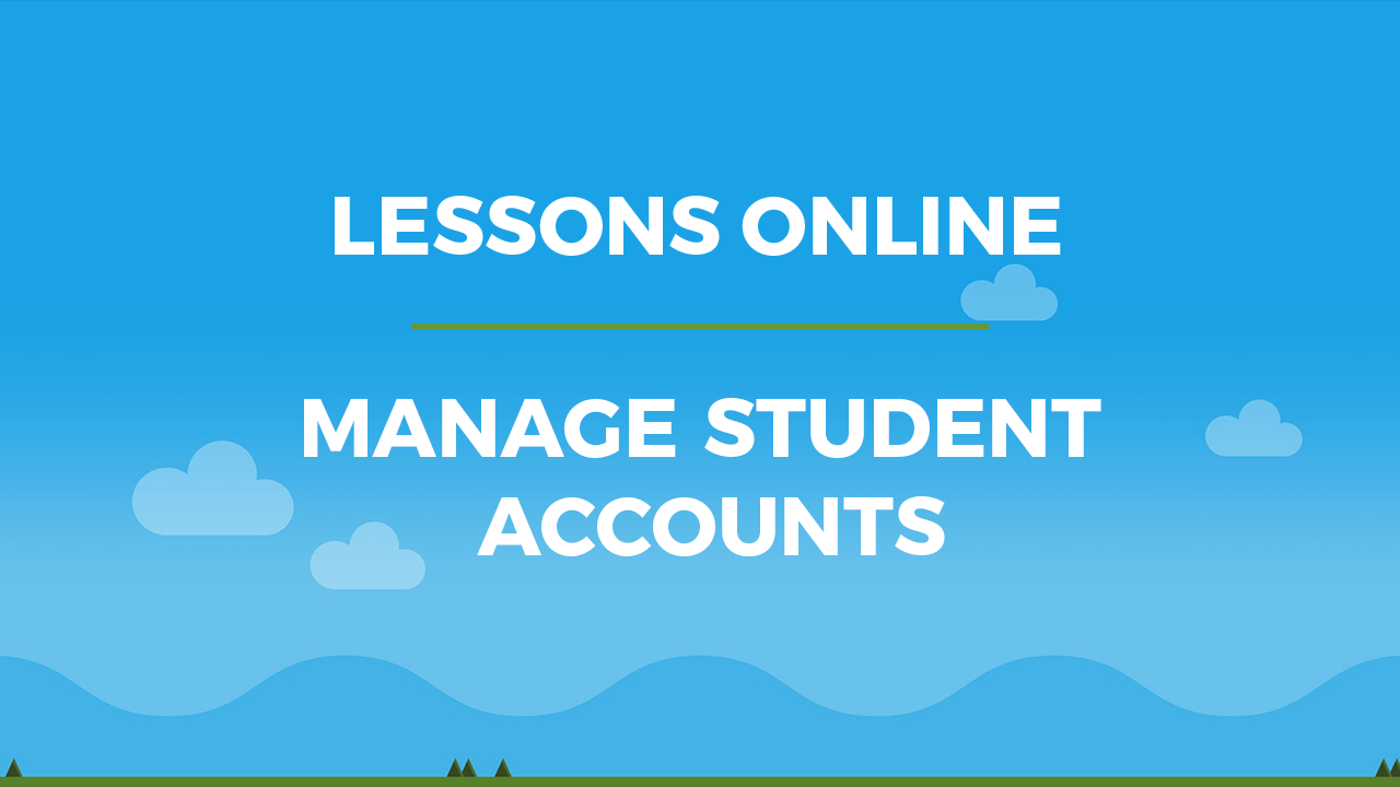 manage student accounts